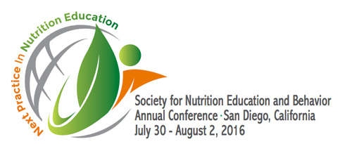 Society for Nutrition Education and Behavior Annual Conference San Diego, California July 30 - August 2, 2016