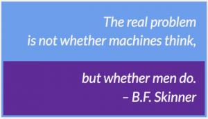 B. F. Skinner quote