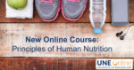 New Online Course Principles of Human Nutrition