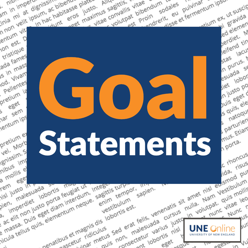 Four tips for writing an outstanding goal statement