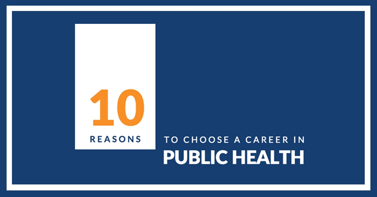 10 reasons to choose a career in public health