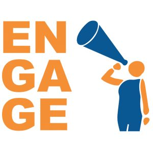"Figure with bullhorn next to bold text: ""Engage"""