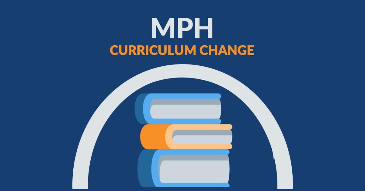 MPH curriculum change