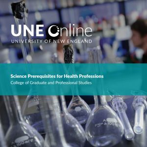 Post-Baccalaureate Science Courses at UNE Online – An Overview