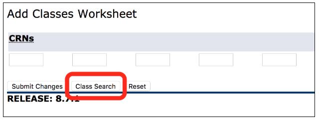 "click the ""Class Search"" button."