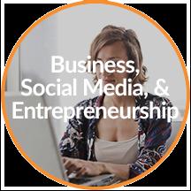 business, social media, & entrepreneurship