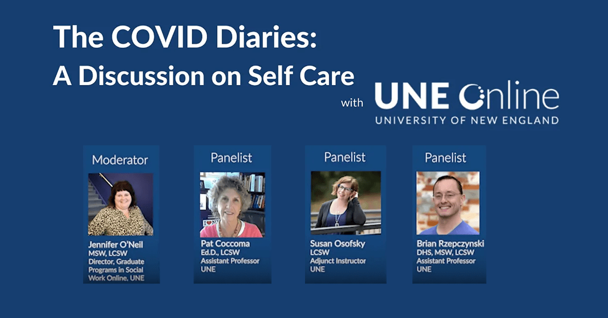 The COVID Diaries: A Discussion on Grief hosted by the MSW program at UNE Online