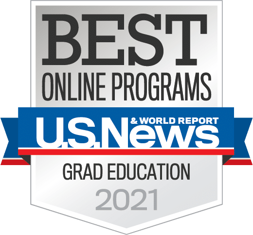 U.S. News & World Report Badge for Online Programs in Graduate Education 2021